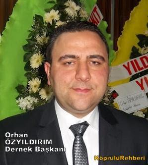 Orhan ÖZYILDIRIM Köprülü Dernek Başkanı