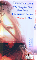 Cherish Desire Singles: Temptations (The Complete Five Part Series) featuring Annie, Max, erotica