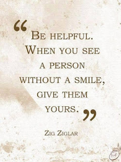 smile slogan: If you see a person without a smile, give them yours. credit: Zig Ziglar.