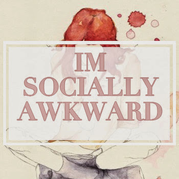 I'm Socially Awkward
