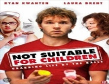 مشاهدة فيلم Not Suitable for Children