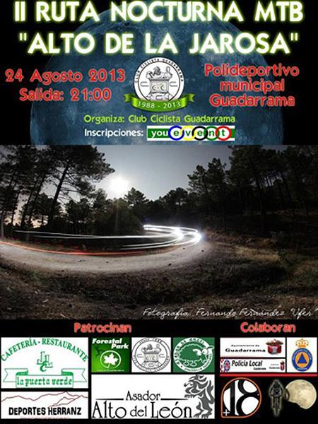 II Ruta Nocturna MTB 'Alto de La Jarosa' en Guadarrama, sábado 24 de agosto de 2013