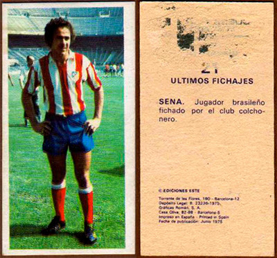 At. Madrid - Ediciones ESTE 75/77 Sena (Cromo Imposible)