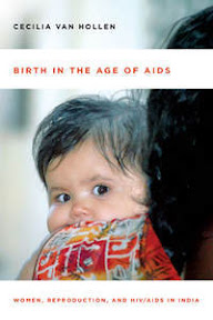 [Van Hollen: Birth in the Age of AIDS, 2013]