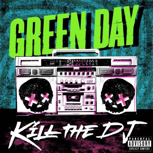 Green Day - Kill The DJ Lyrics, Official Video