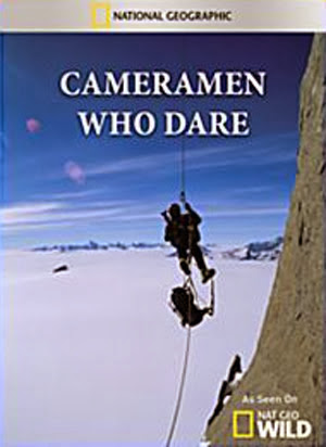 Cameramen Who Dare - Những Nhà Quay Phim Mạo Hiểm