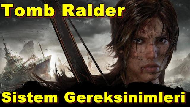 Tomb Raider PC Sistem Gereksinimleri