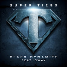 Ti2bs ft Sway - Black Dynamite