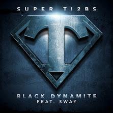 Ti2bs ft Sway - Black Dynamite