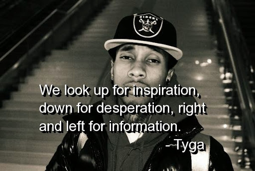 rapper-tyga-quotes-sayings-cute-inspiring-best.jpg