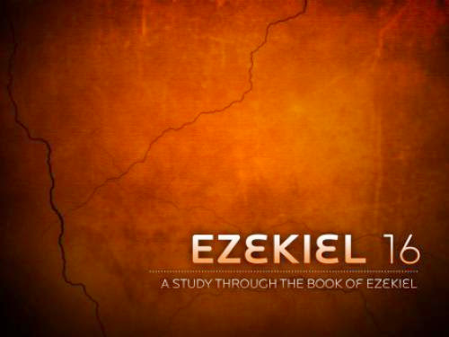 Ezekiel 16 More Wicked Than Samaria And Sodom