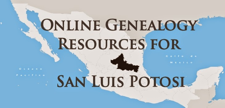 Online Genealogical Resources for San Luis Potosi