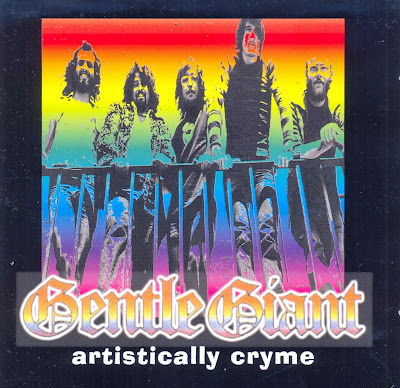 Gentle Giant ~ 2003 ~ Artistically Cryme