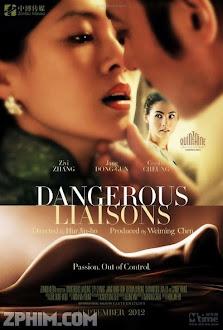 Quan Hệ Nguy Hiểm - Dangerous Liaisons (2012) Poster