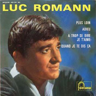 Luc Romann - A trop te dire je t'aime