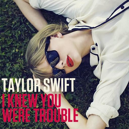 I Knew You Were Trouble - Vietsub