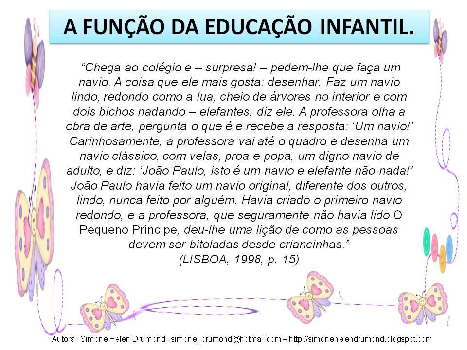 Simone Helen Drumond A Função Da Educação Infantil