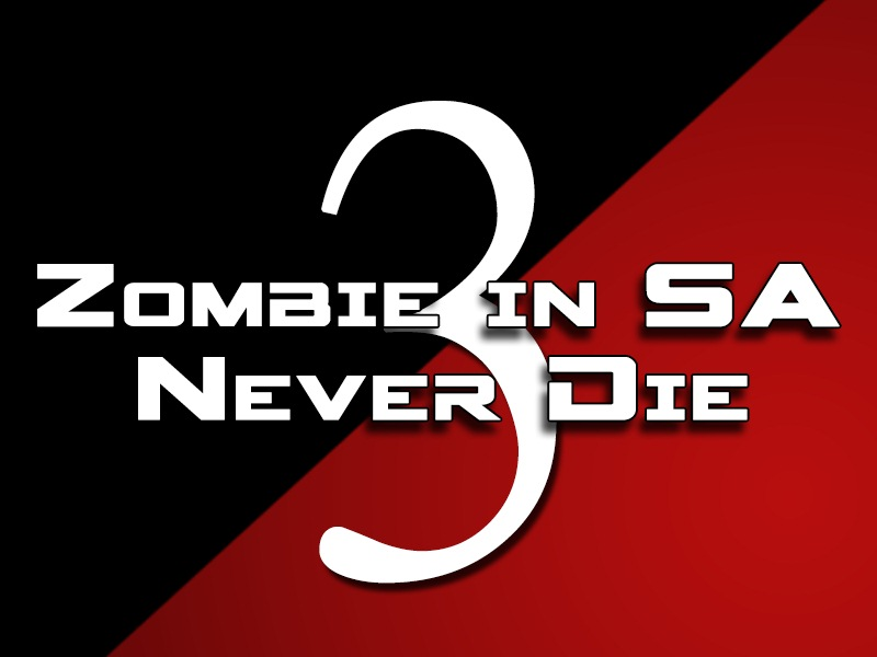 Zombie in SA 3: Never Die Logo