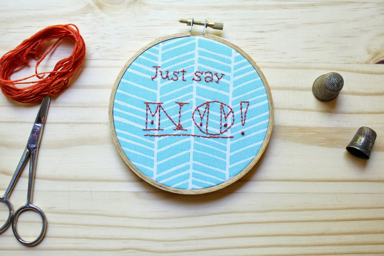 Just Say No! A free embroidery pattern from Made with Moxie to celebrate Selfish Sewing Week.  #selfishsewing