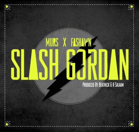 Murs and Fashawn - Slash Gordan