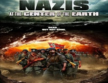 فيلم Nazis at the Center of the Earth