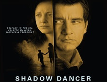 فيلم Shadow Dancer بجودة HDRip