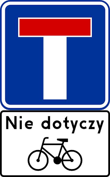 """""""Droga bez przejazdu"""" po akapicie czwartym dodaje się akapit piąty w brzmieniu: """"Jeżeli drogą bez przejazdu jest możliwy przejazd rowerem lub wózkiem rowerowym, to pod znakami: D-4a i D-4b umieszcza się tabliczkę z napisem """"Nie dotyczy"""" i symbolem roweru lub wózka rowerowego."""""""