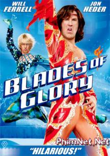 Phim Vũ Khúc Vinh Quang Full Hd - Blades Of Glory