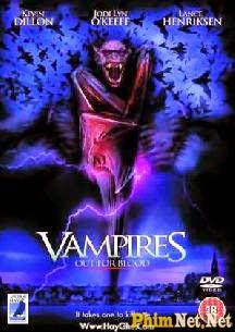 Dòng Máu Ma Cà Rồng - Vampires Out For Blood - 2004
