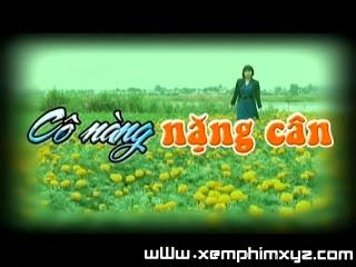 Cô Nàng Nặng Cân Sctv14 - Trọn Bộ