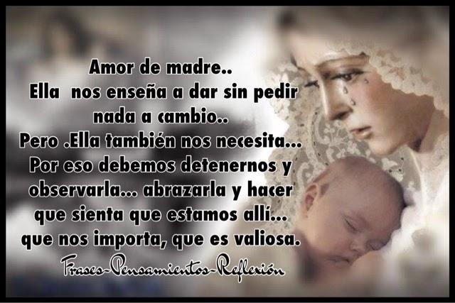 Frases Pensamientos Reflexion Amor De Madre