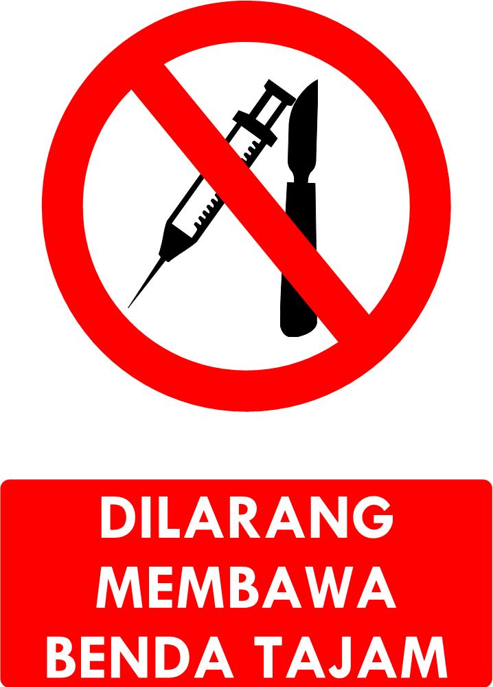 Rambu Dilarang Membawa Benda Tajam