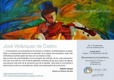Exposición individual en en Eurostar Lucentum Hotel , José Velázquez de Castro