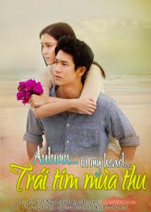 Trái Tim Mùa Thu (Thái Lan) - Autumn In My Heart poster