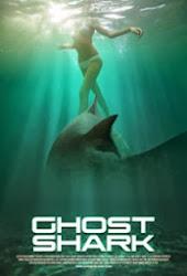 Ghost Shark - Cá mập ma