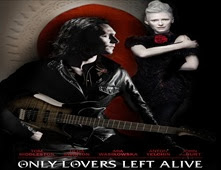 فيلم Only Lovers Left Alive