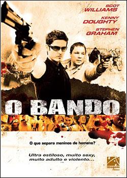 baixar filmesgratis21 Filme O Bando Dublado DVDRip x264   produce alt=\Legendado, Dublado, Avi, Rmvb\