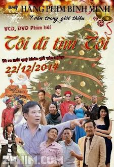 Tôi Đi Tìm Tôi - Hài Tết (2015) Poster