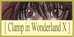 Clamp in the Wonderland EX