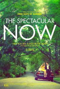 Tuyệt Cảnh Tại Now - The Spectacular Now poster
