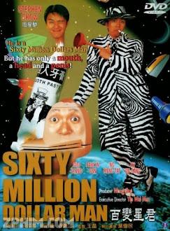 Bất Biến Tinh Quân - Sixty Million Dollar Man (1995) Poster