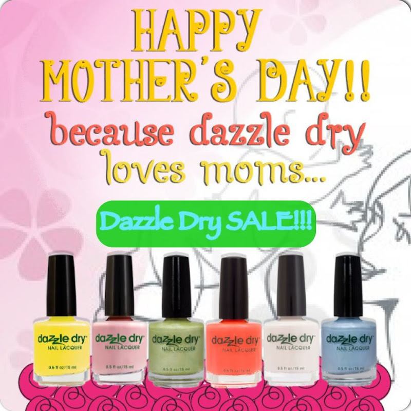Dazzle Dry Mother's Day 2013 Sale