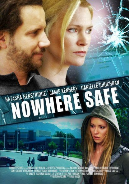 Poster Of English Movie Nowhere Safe (2014) Free Download Full New Hollywood Movie Watch Online At Alldownloads4u.Com
