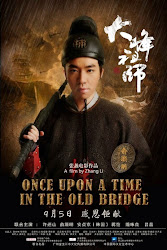 Once Upon A Time In The Old Bridge - Đại phong sư tổ