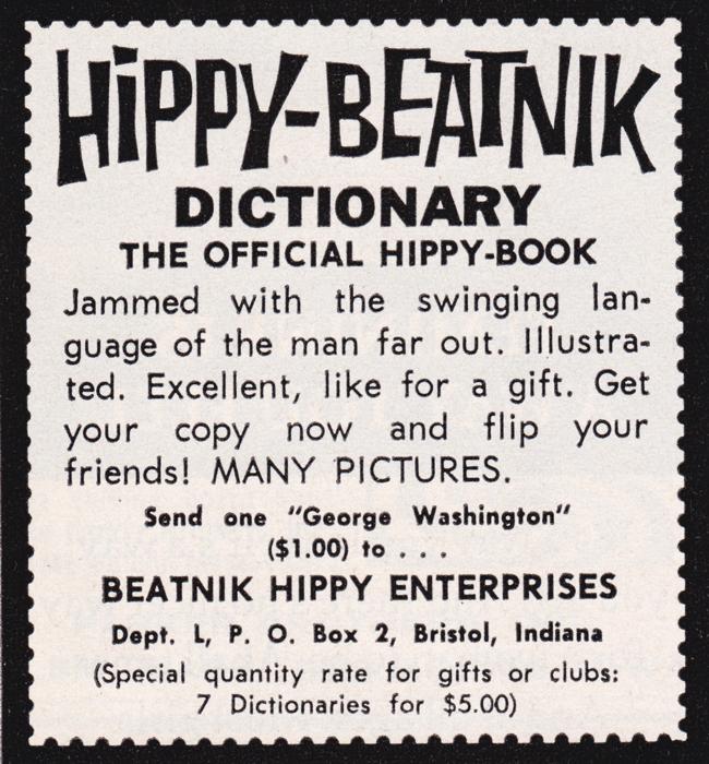 Publicité vintage : Hippy-Beatnik dictionary - Pour vous Madame, pour vous Monsieur, des publicités, illustrations et rédactionnels choisis avec amour dans des publications des années 50, 60 et 70. Popcards Factory vous offre des divertissements de qualité. Vous pouvez également nous retrouver sur www.popcards.fr et www.filmfix.fr