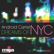 Android Cartel, Mija