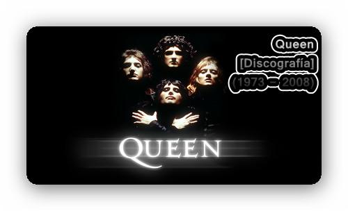 Queen [Discograf�a][16CDs] (1973 - 2008)