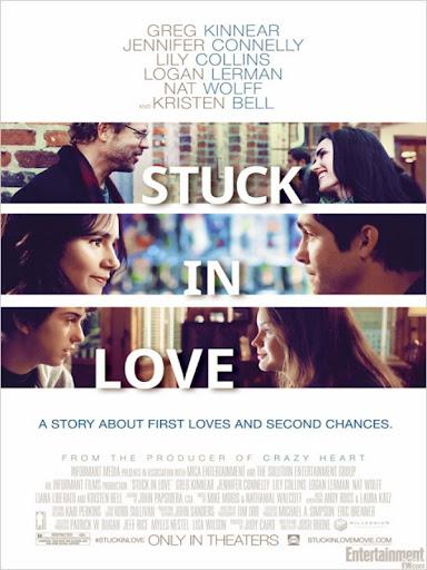 Όλα για την Αγάπη Stuck in Love Poster