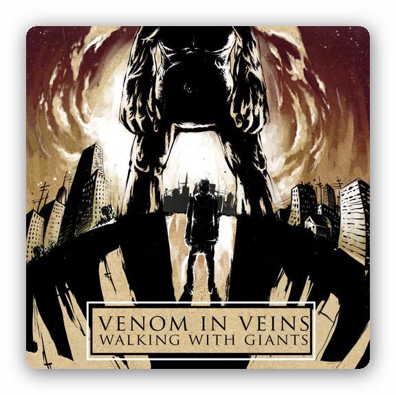 Venom In Veins - Walking With Giants (2013)