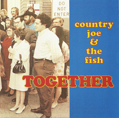 Country Joe & The Fish ~ 1968 ~ Together